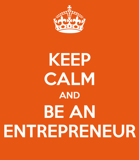 keep-calm-and-be-an-entrepreneur